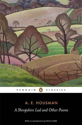 A Shropshire Lad And Other Poems, AHousman,