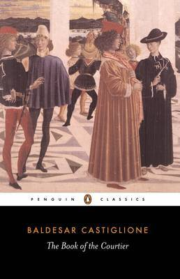 The Book Of The Courtier,