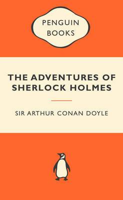 The Adventures of Sherlock Holmes: Popular Penguins