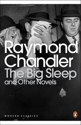 The Big Sleep and Other Novels