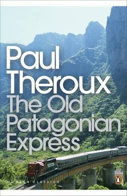 The Old Patagonian Express,