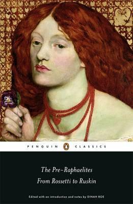 The Pre Raphaelites,