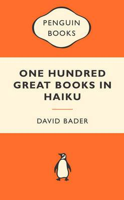 One Hundred Great Books In Haiku: Popular Penguins