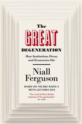 The Great Degeneration, The,