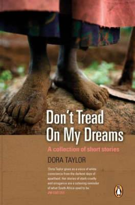 Don't Tread on My Dreams