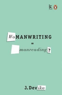 Womanwriting=manreading?