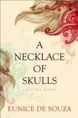 A Necklace of Skulls: Collected Poems