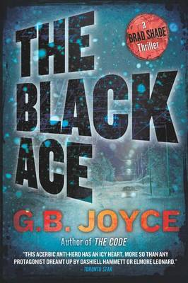 The Black Ace: A Brad Shade Thriller