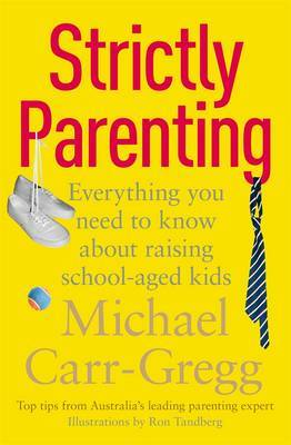 Strictly Parenting: Everything You Need To Know About Raising School-Aged Kids
