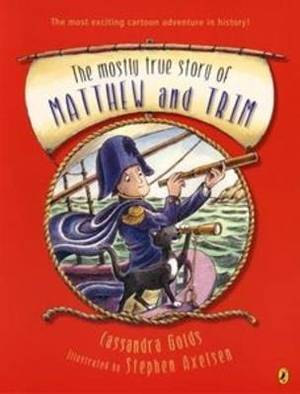 The Mostly True Story Of Matthew & Trim,