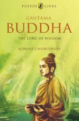 Puffin Lives: Gautama Buddha