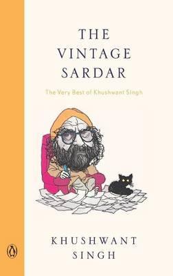 Vintage Sardar: Very Best of Khushwant Singh