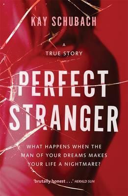 Perfect Stranger: A True Story