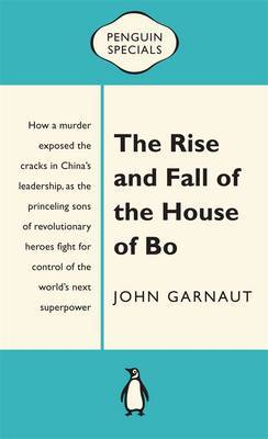 The Rise And Fall Of The House Of Bo: Penguin Special,