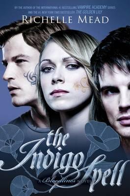 The Indigo Spell: Bloodlines Book 3,