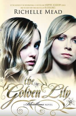 The Golden Lily: Bloodlines Book 2,