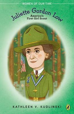 Juliette Gordon Low: America's First Girl Scout