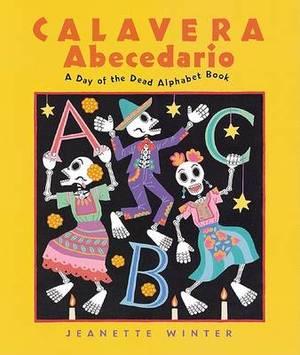 Calavera Abecedario: A Day of the Dead Alphabet