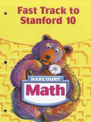 Harcourt Math Fast Track to Stanford 10, Grade 1
