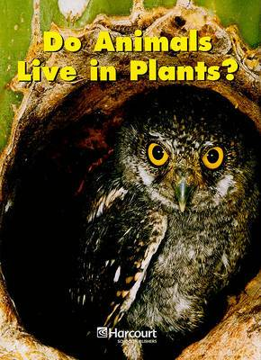 Do Animals Live in Plants?, Grade K
