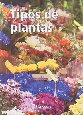 Harcourt School Publishers Ciencias: Blw-LV Intrv Rdr Tipos/Plants G3