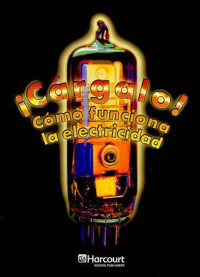 Cargalo! on Level Grade 5: Como Funciona La Electricidad: Enrichment Reader