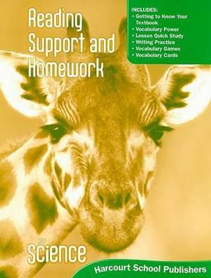 Harcourt Science: Reading Support and Homework Student Edition Grade 1