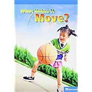 Science Leveled Readers: On Level Reader 5 Pack Grade 3 What Makes..Move