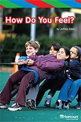 Storytown: Ell Reader Teacher's Guide Grade K How Do You Feel?