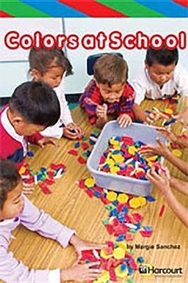Storytown: Ell Reader Teacher's Guide Grade K Colors at School