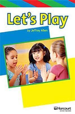 Storytown: Ell Reader Teacher's Guide Grade K Let's Play!