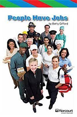 Storytown: Ell Reader Teacher's Guide Grade K People Have Jobs