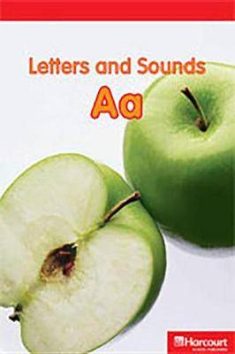 Storytown: Below Level Reader Teacher's Guide Grade K Letters and Sounds AA