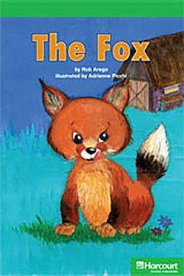 Storytown: Above Level Reader Teacher's Guide Grade K Fox