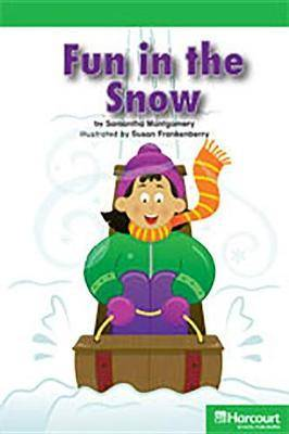 Storytown: Above Level Reader Teacher's Guide Grade K Fun in the Snow