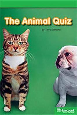 Storytown: Above Level Reader Teacher's Guide Grade K Animal Quiz