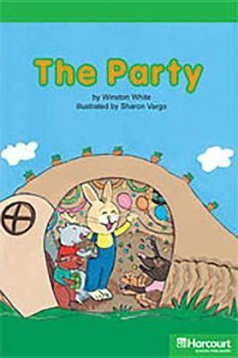 Storytown: Above Level Reader Teacher's Guide Grade K Party