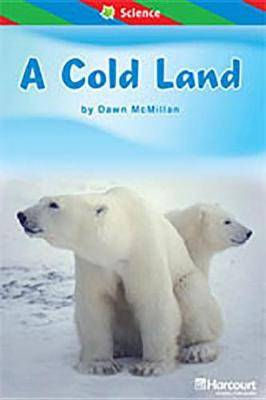 Storytown: Ell Reader Teacher's Guide Grade 1 Cold Land