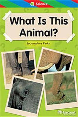 Storytown: Ell Reader Teacher's Guide Grade 1 What Is This Animal?