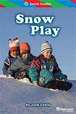 Storytown: Ell Reader Teacher's Guide Grade 1 Snow Play