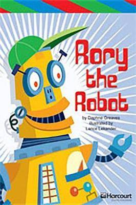 Storytown: Ell Reader Teacher's Guide Grade 3 Rory the Robot