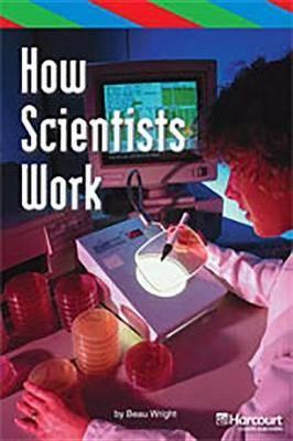Storytown: Ell Reader Teacher's Guide Grade 3 How Scientists Work