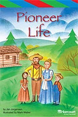 Storytown: Ell Reader Teacher's Guide Grade 4 Pioneer Life