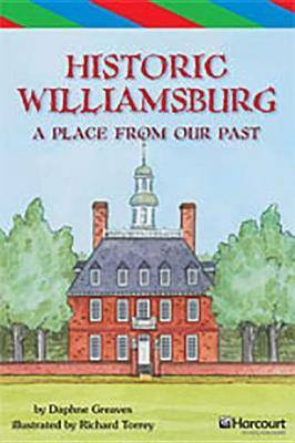 Storytown: Ell Reader Teacher's Guide Grade 4 Historic Williamsburg