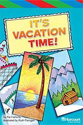Storytown: Ell Reader Teacher's Guide Grade 4 It's Vacation Time!