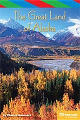 Storytown: Ell Reader Teacher's Guide Grade 4 Great Land of Alaska