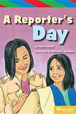 Storytown: Ell Reader Teacher's Guide Grade 5 Reporter's Day