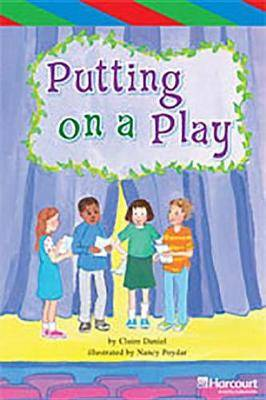 Storytown: Ell Reader Teacher's Guide Grade 5 Putting on a Play