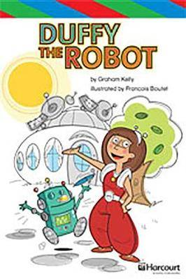 Storytown: Ell Reader Teacher's Guide Grade 6 Duffy the Robot