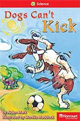 Storytown: Below Level Reader Teacher's Guide Grade 1 Dogs Can't Kick